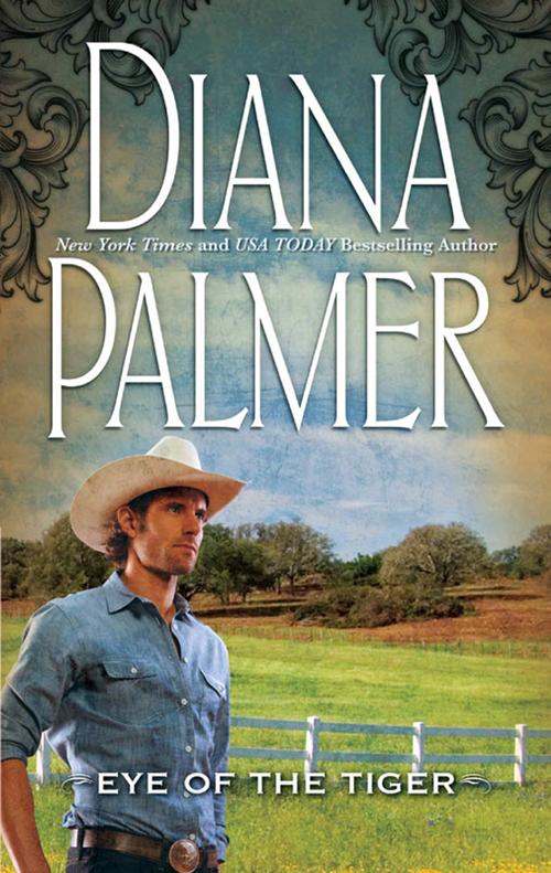 Eye of the Tiger ( Diana Palmer  )