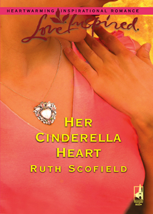 Ruth Scofield Her Cinderella Heart ruth scofield whispers of the heart