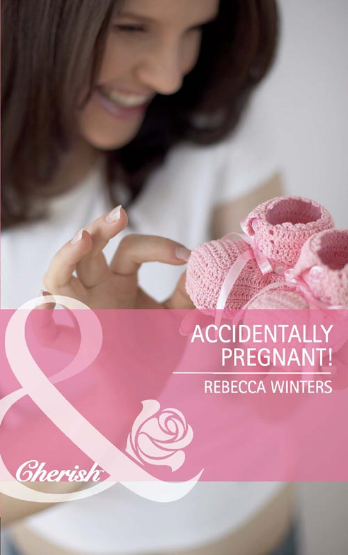 Rebecca Winters Accidentally Pregnant! rebecca winters the baby dilemma