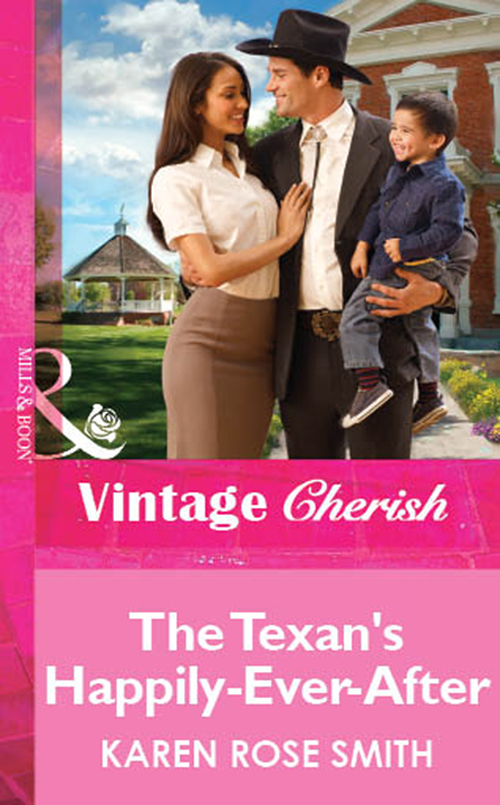Karen Smith Rose The Texan's Happily-Ever-After все цены