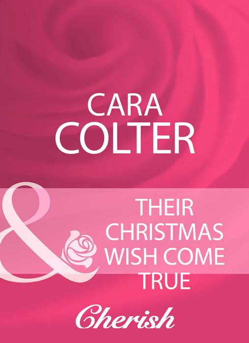 Cara Colter Their Christmas Wish Come True the first forty days