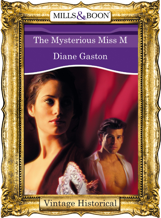 Diane Gaston The Mysterious Miss M annie burrows courtship in the regency ballroom his cinderella bride devilish lord mysterious miss