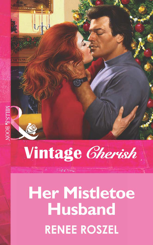 Renee Roszel Her Mistletoe Husband the three sisters