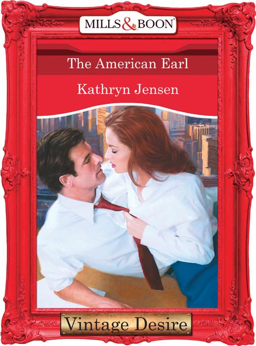 Kathryn Jensen The American Earl