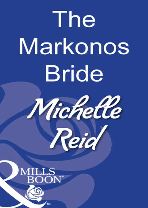 Michelle Reid The Markonos Bride denise lynn the warrior s runaway wife