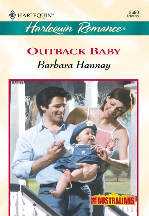 Barbara Hannay Outback Baby