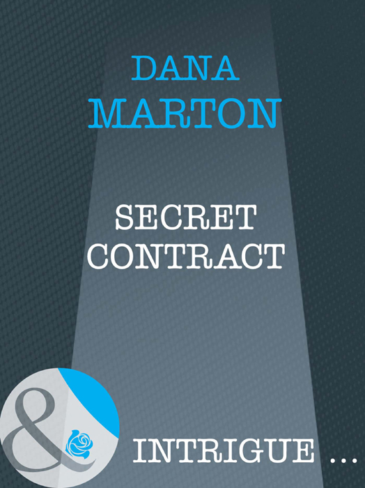 Dana Marton Secret Contract dana marton ironclad cover