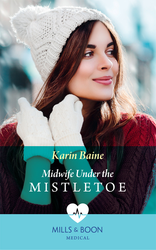 Karin Baine Midwife Under The Mistletoe the midwife