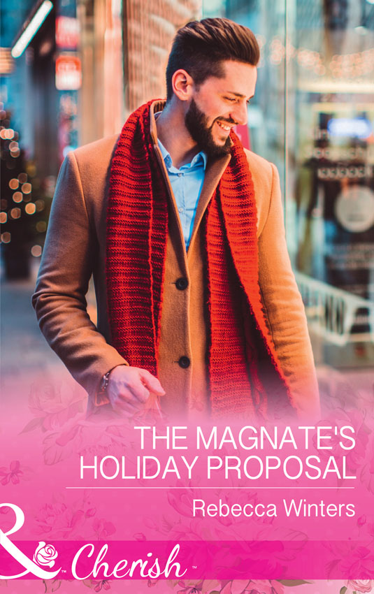 где купить Rebecca Winters The Magnate's Holiday Proposal по лучшей цене