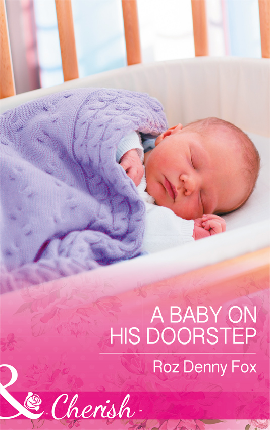 Roz Fox Denny A Baby On His Doorstep roz fox denny family fortune