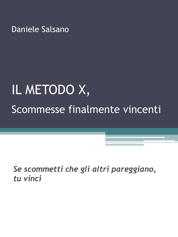 Daniele Salsano Il Metodo X цена и фото