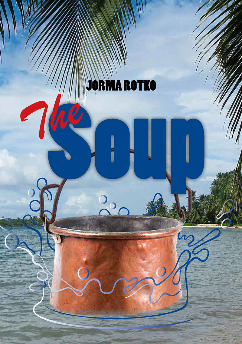 Jorma Rotko The Soup in the miso soup