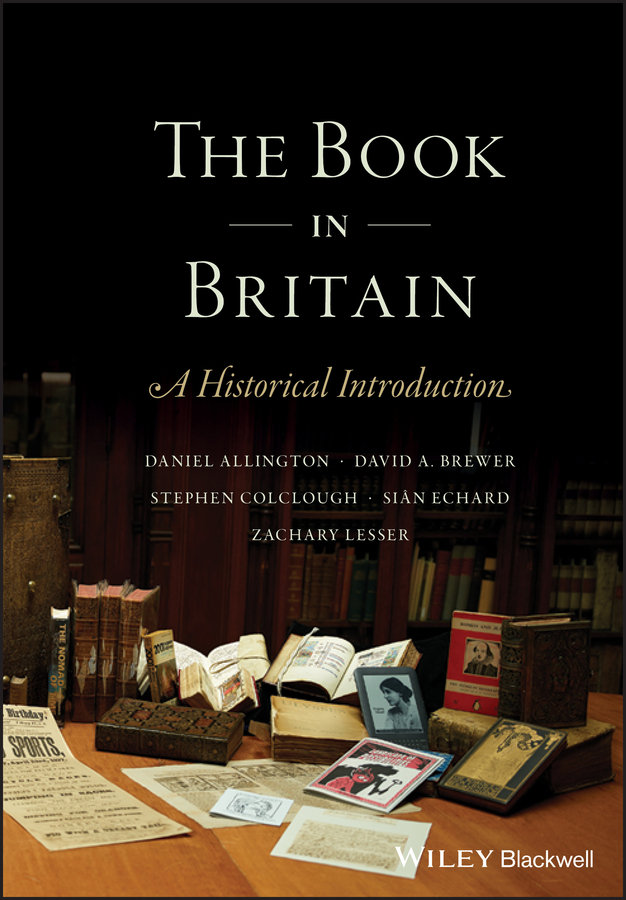 Sian Echard The Book in Britain. A Historical Introduction colour films in britain