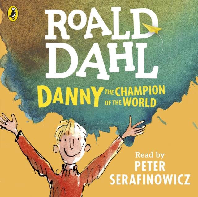 Roald Dahl Danny the Champion of the World danny ayers beginning xml