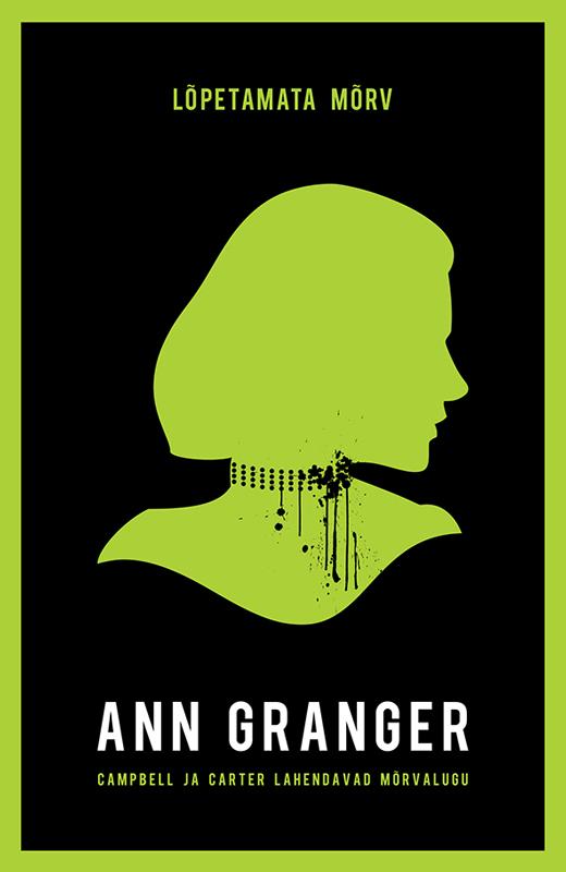 Ann Granger Lõpetamata mõrv ann granger hukatus häving ja mõrv