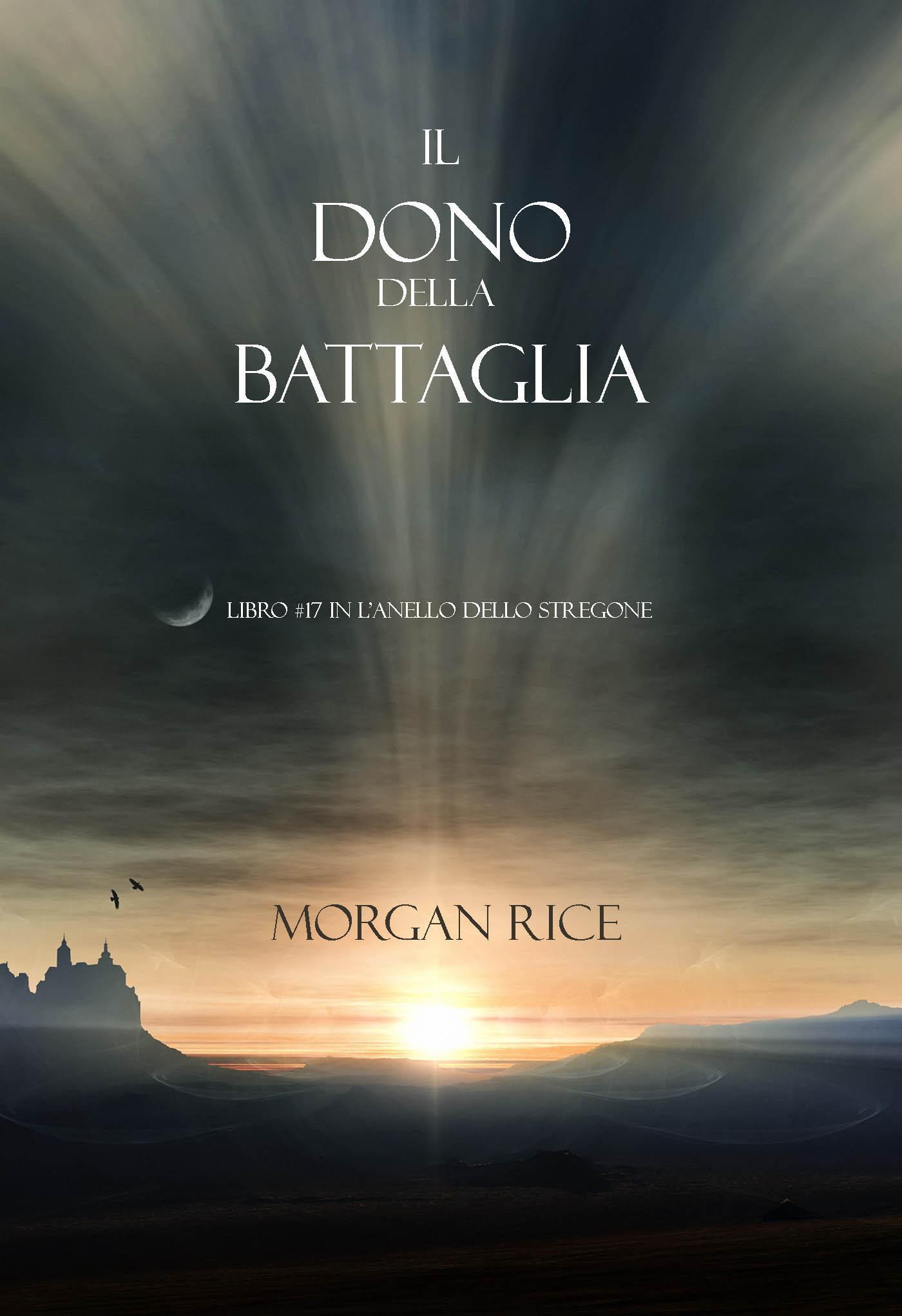 Морган Райс Il Dono Della Battaglia