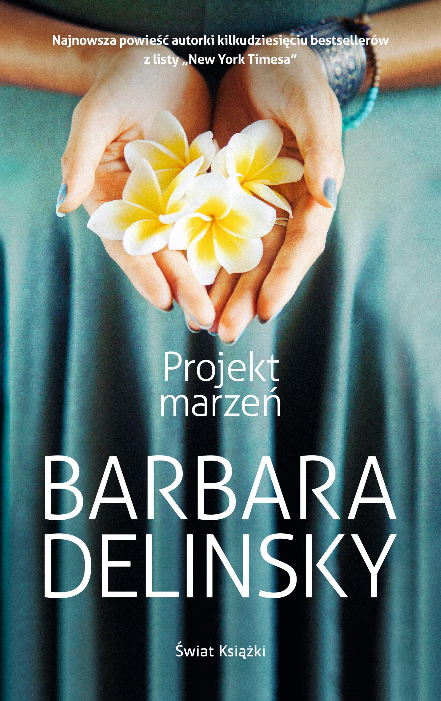 Barbara Delinsky Projekt marzeń anna macek projekt chelsea