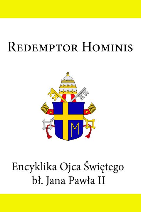Jan Paweł II Encyklika Ojca Świętego bł. Jana Pawła II REDEMPTOR HOMINIS jan paweł ii jan paweł ii anioły