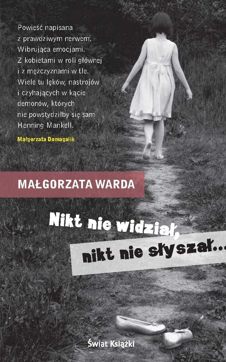 Małgorzata Warda Nikt nie widział, nikt nie słyszał... simon toyne chłopiec który widział