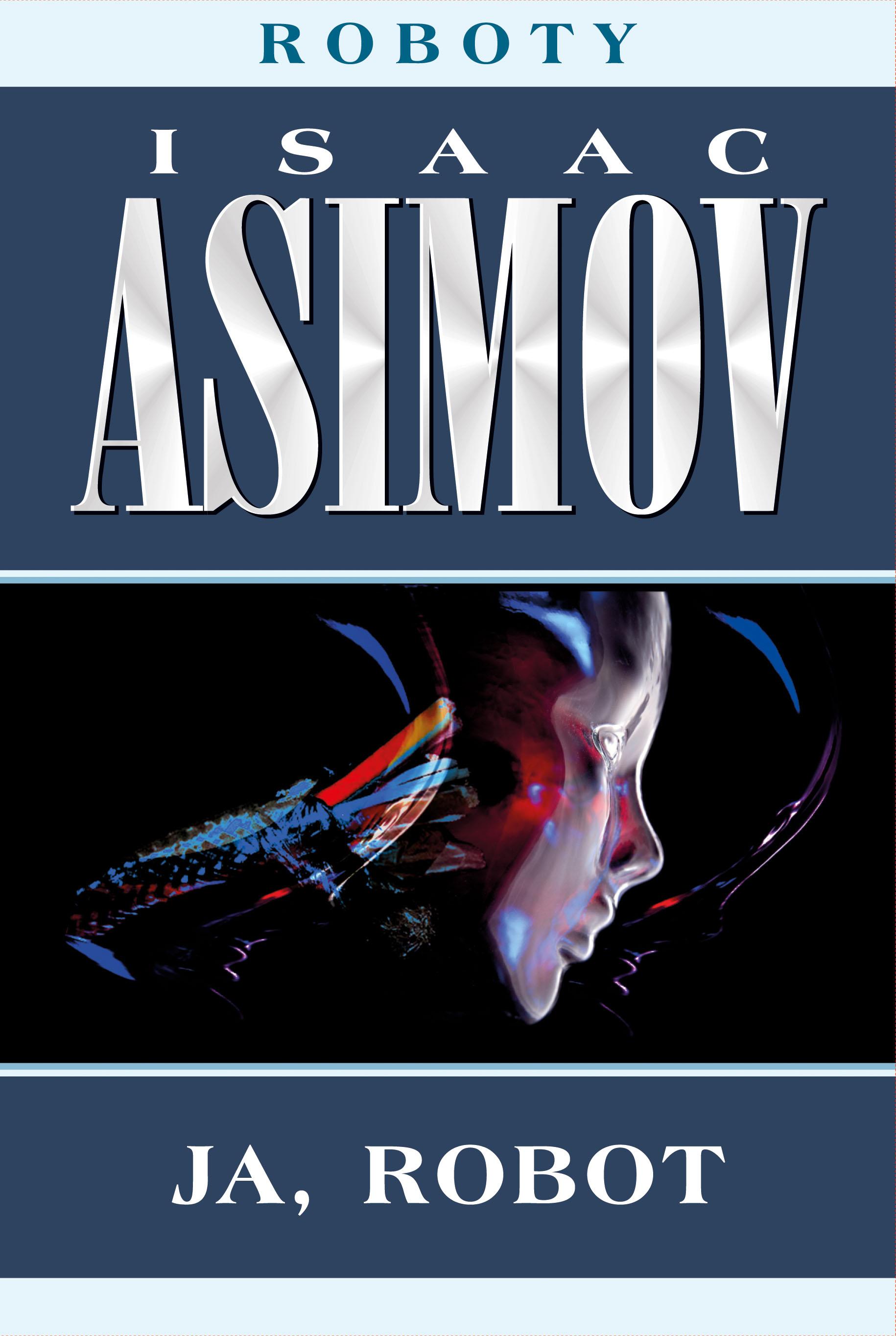 Айзек Азимов Roboty айзек азимов путеводитель по шекспиру английские пьесы