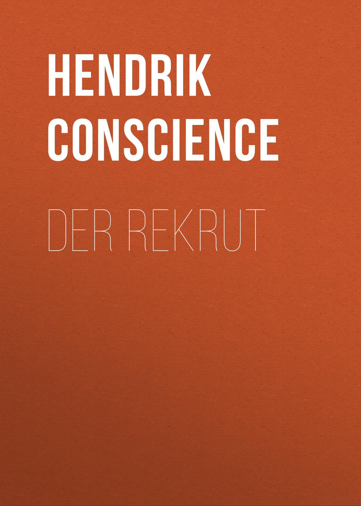 Hendrik Conscience Der Rekrut ilves toomas hendrik suurem eesti