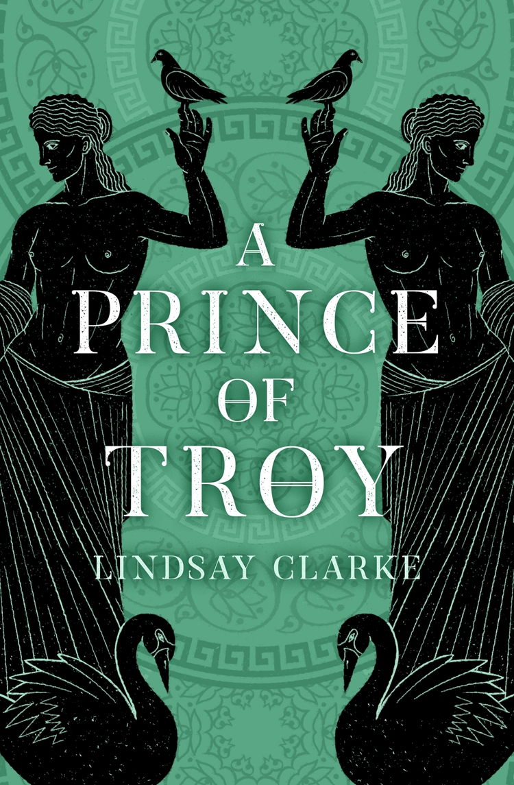 Lindsay Clarke A Prince of Troy padraic colum the children s homer the adventures of odysseus and the tale of troy