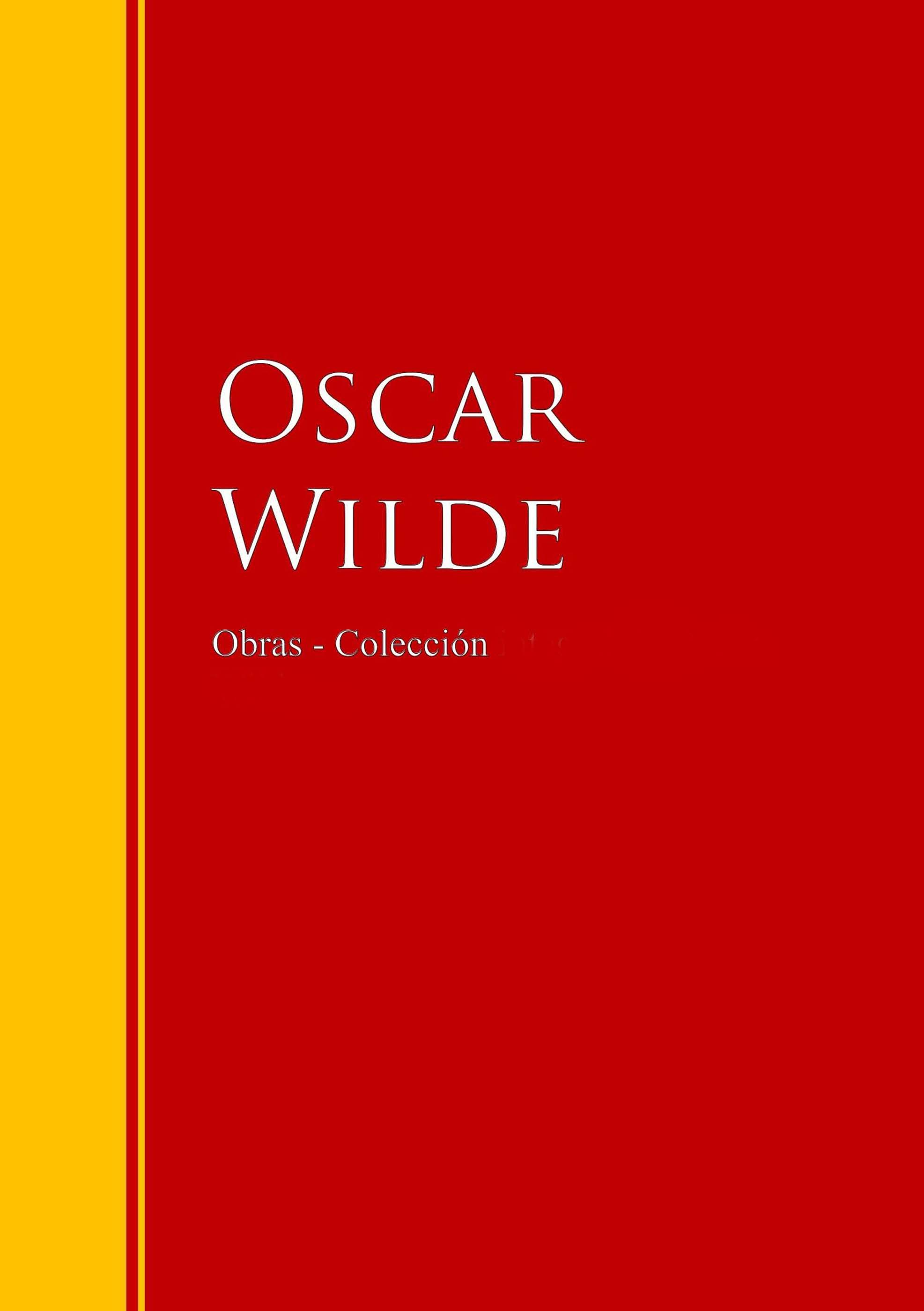 Oscar Wilde Las Obras de Oscar Wilde