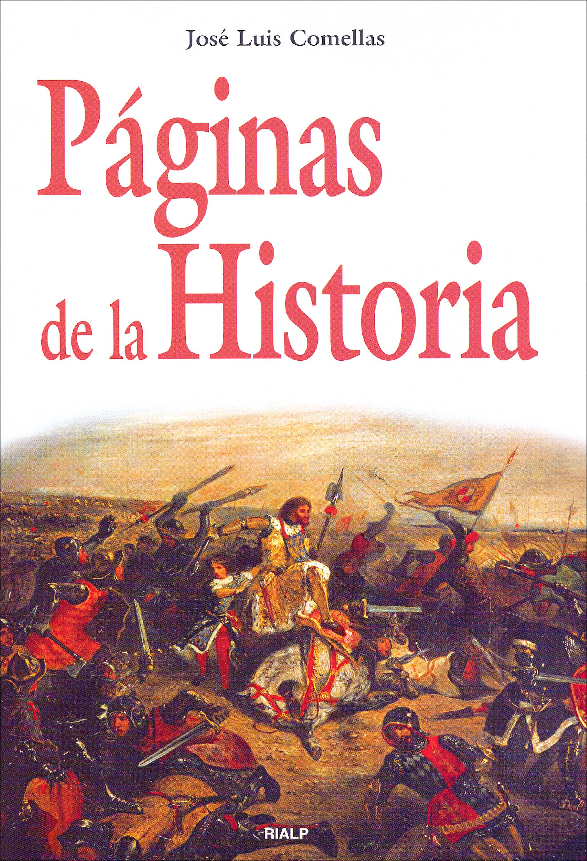 José Luis Comellas García-Lera Páginas de la Historia