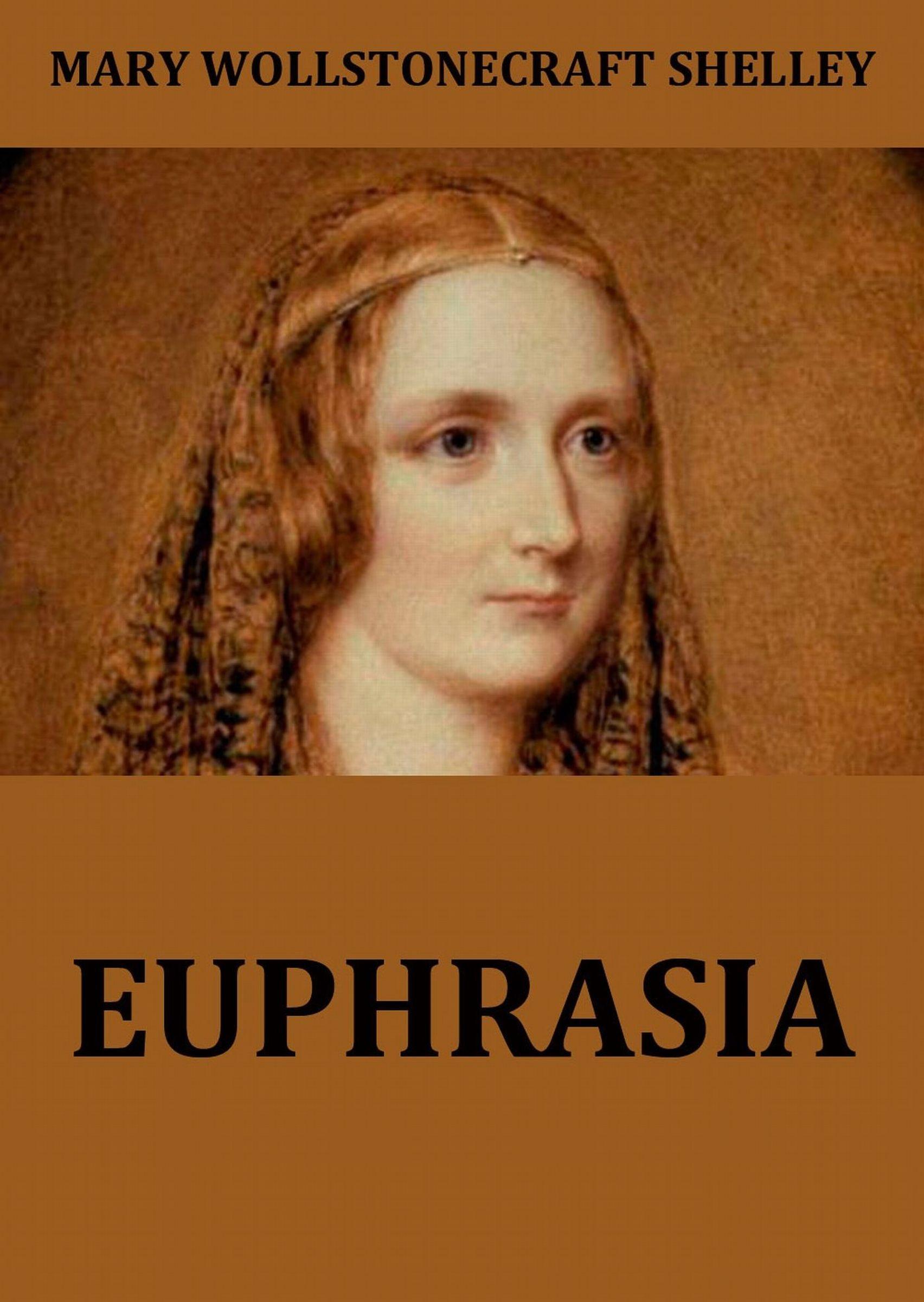 лучшая цена Mary Wollstonecraft Shelley Euphrasia
