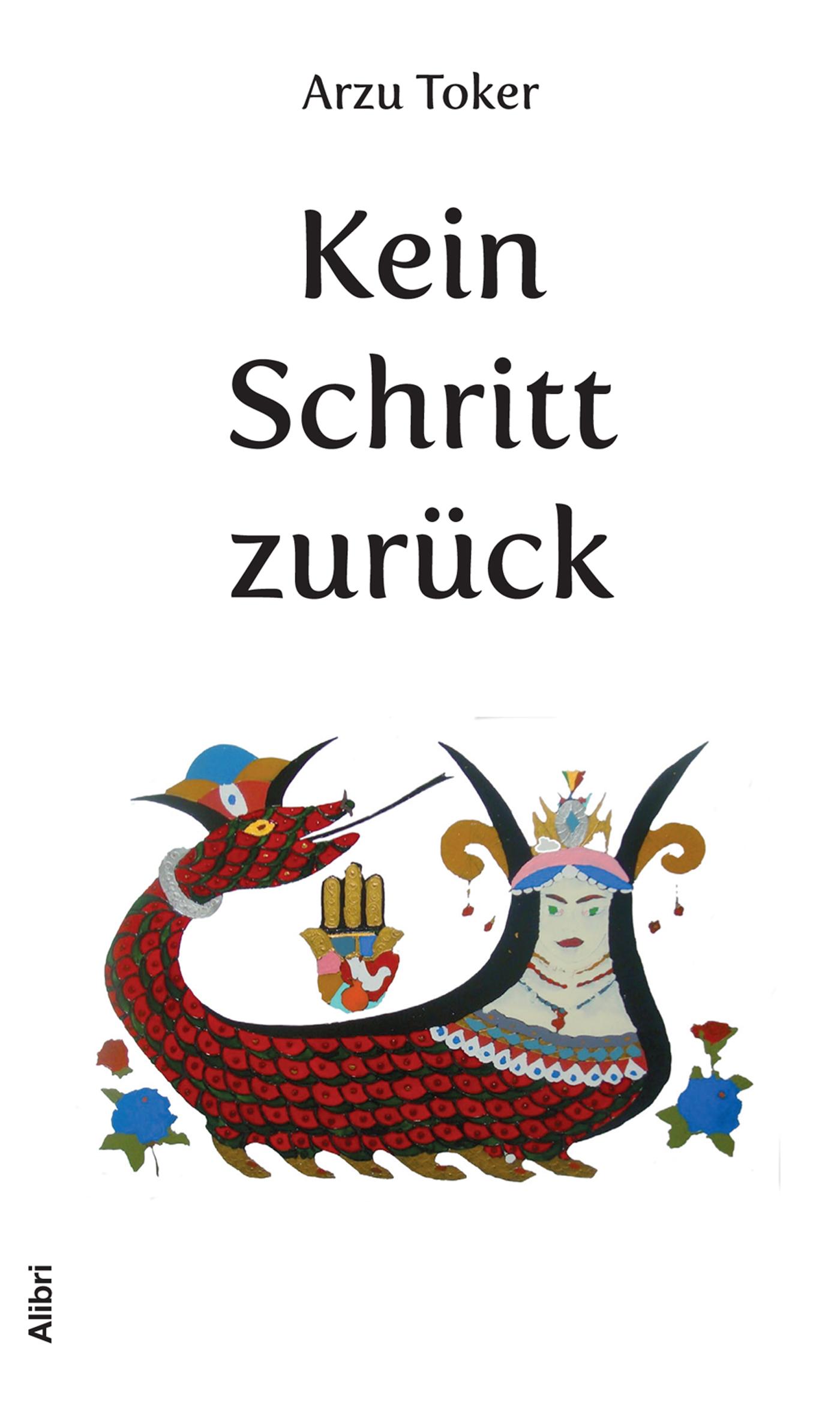 цена Arzu Toker Kein Schritt zurück онлайн в 2017 году