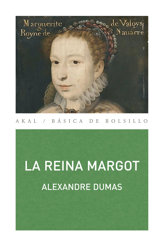 Alexandre Dumas La reina Margot dumas alexandre la tulipe noire