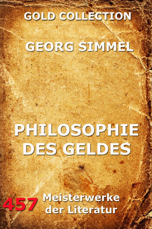Simmel Georg Philosophie des Geldes simmel georg hauptprobleme der philosophie