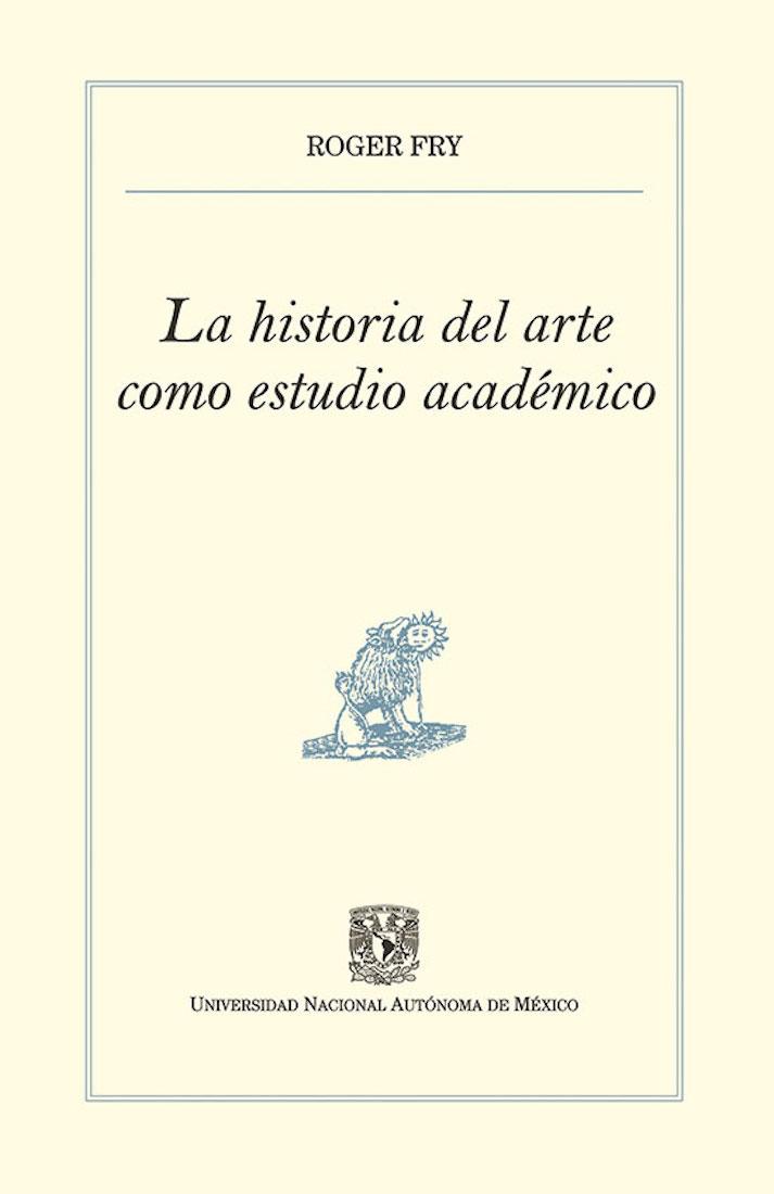 Roger Fry La historia del arte como estudio académico
