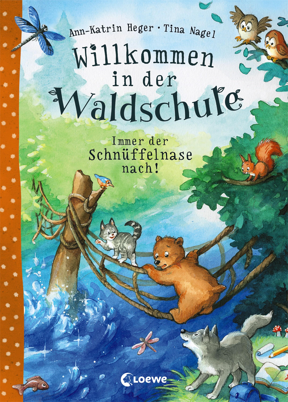 Ann-Katrin Heger Willkommen in der Waldschule 2 - Immer der Schnüffelnase nach!