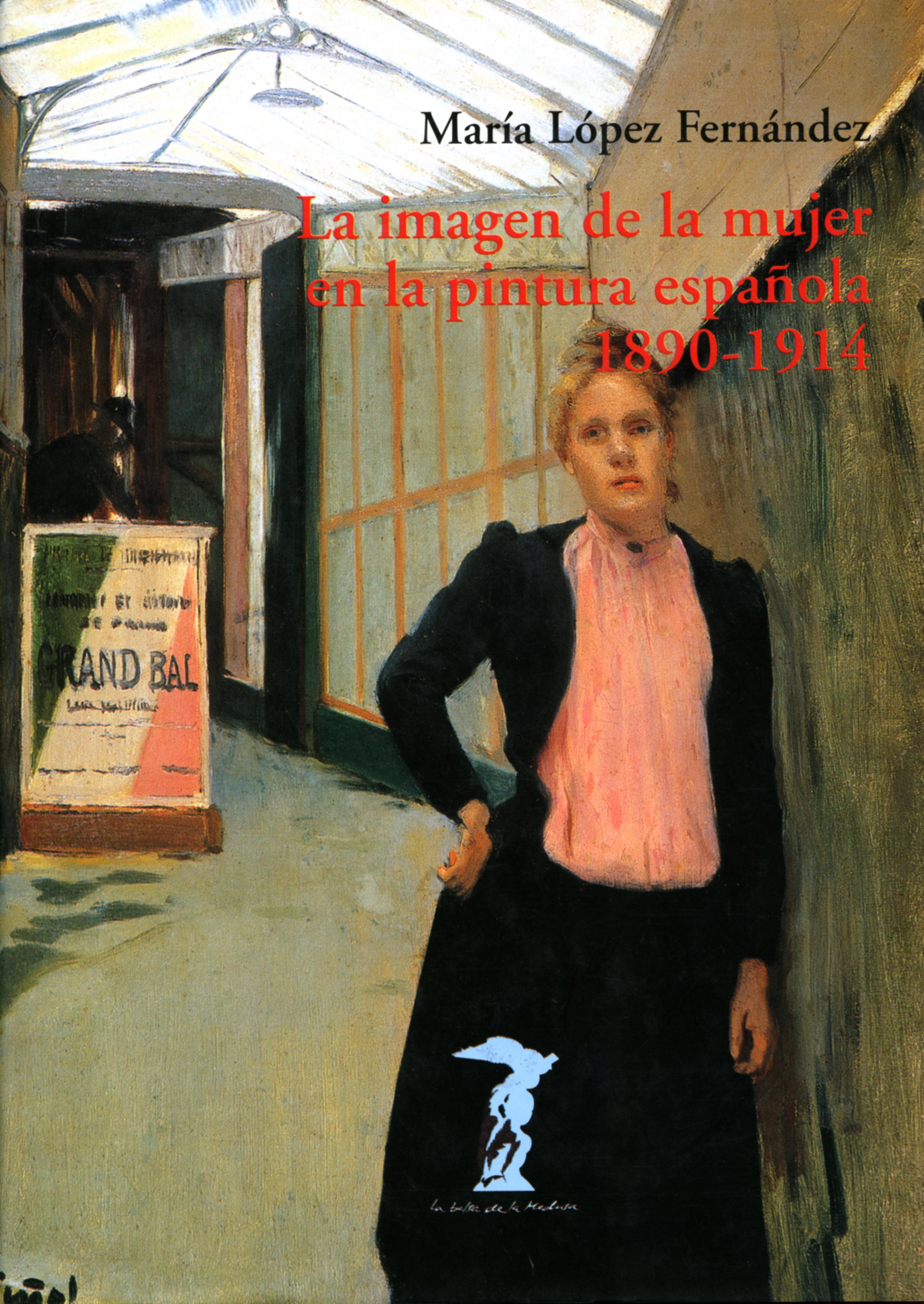 цена María López Fernández La imagen de la mujer en la pintura española. 1890-1914