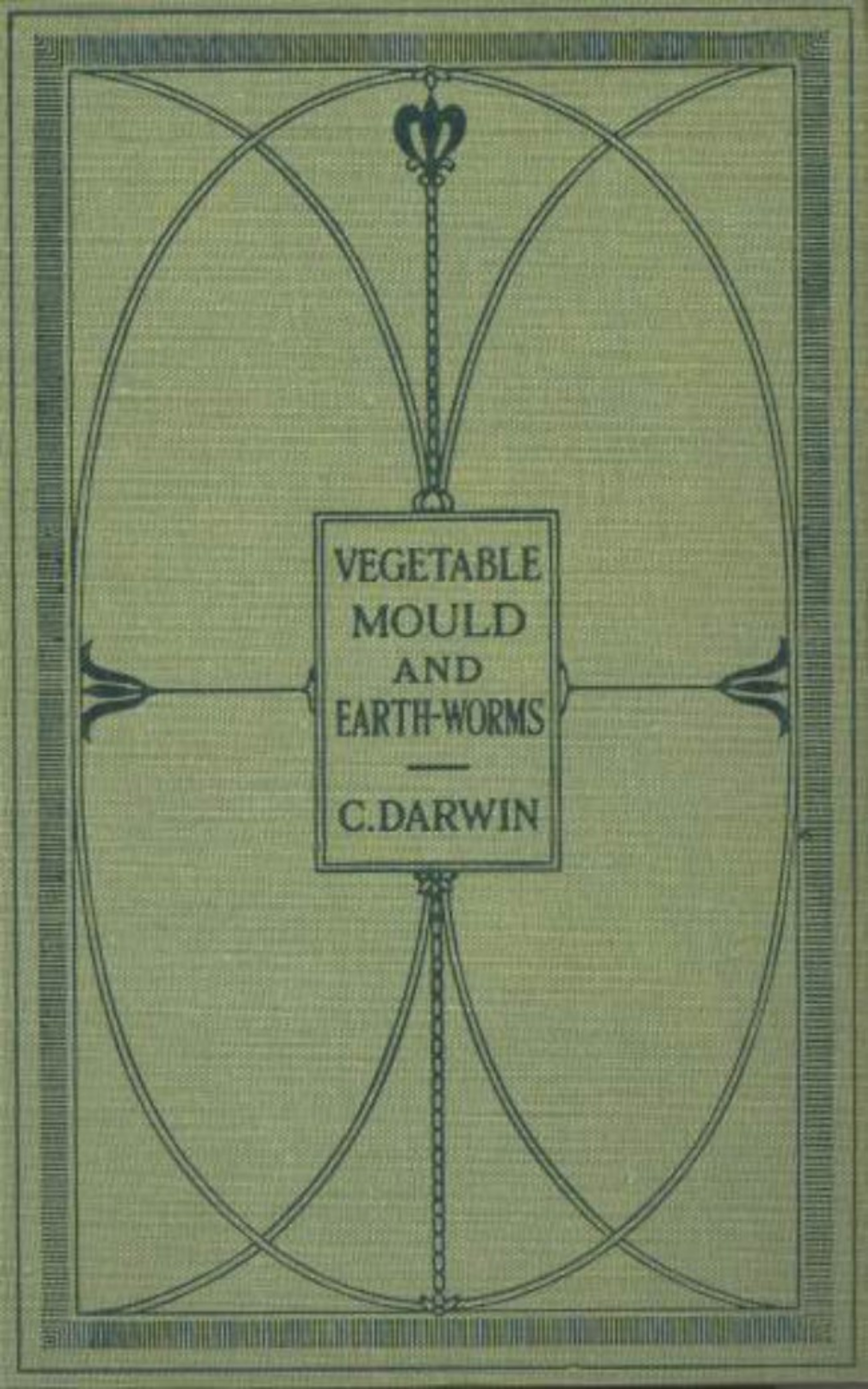 Charles Darwin The Formation of Vegetable Mould Through the Actth Observations on Their Habits effect of some heavy metal salts on the formation of ettringite