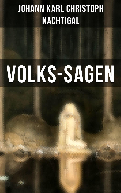 Johann Karl Christoph Nachtigal Volks-Sagen volks game