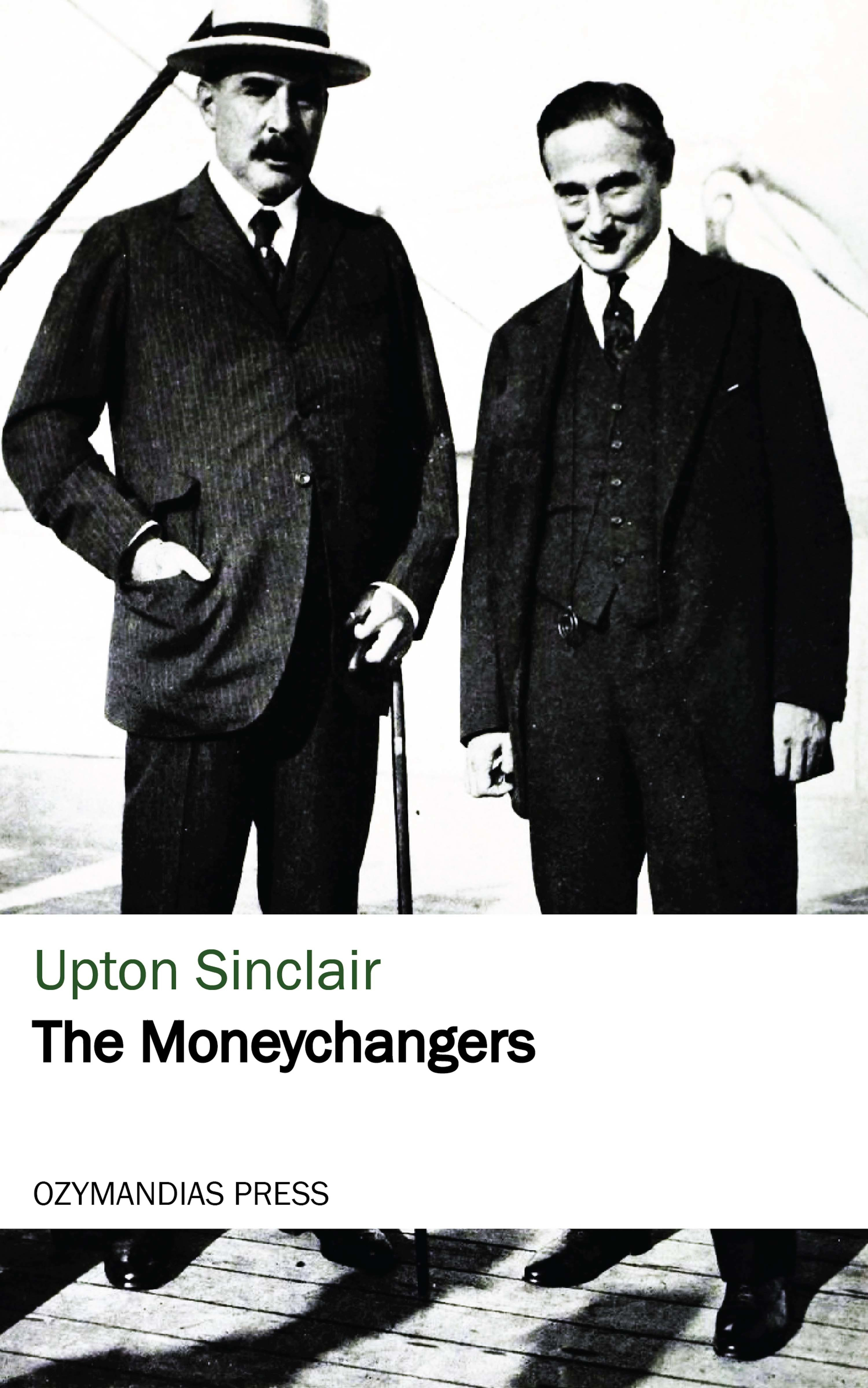 Upton Sinclair The Moneychangers sinclair l elmer gantry