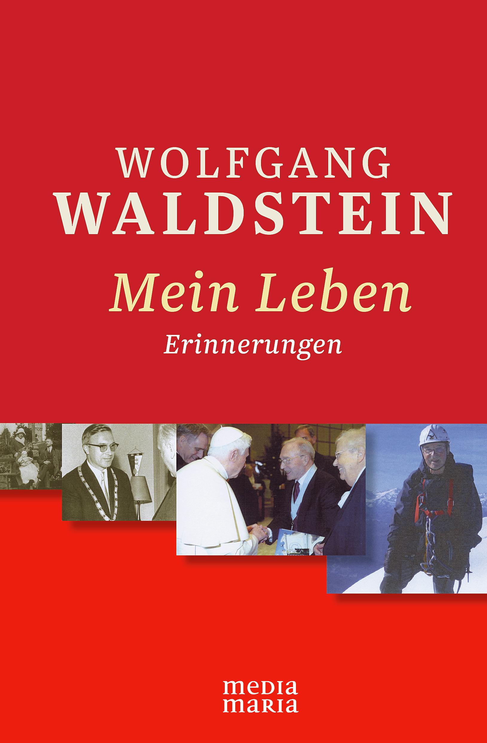 Wolfgang Waldstein Mein Leben