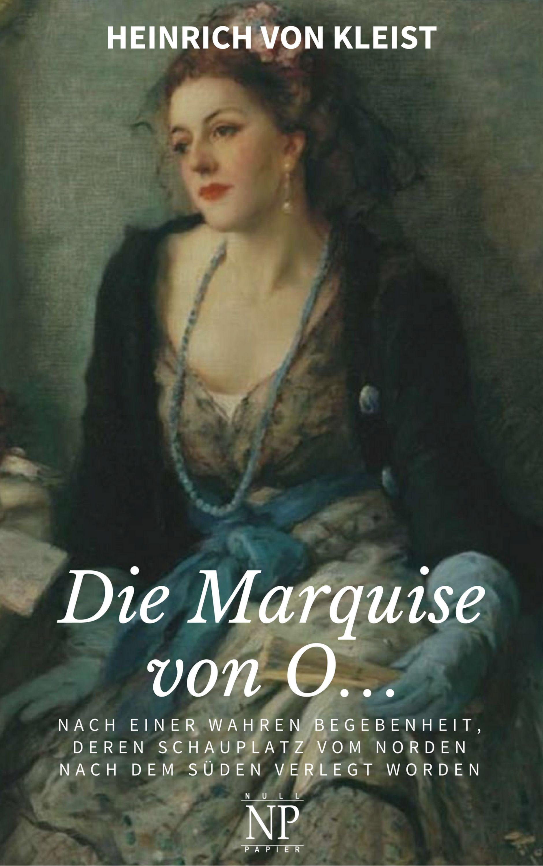 цена Heinrich von Kleist Die Marquise von O… онлайн в 2017 году