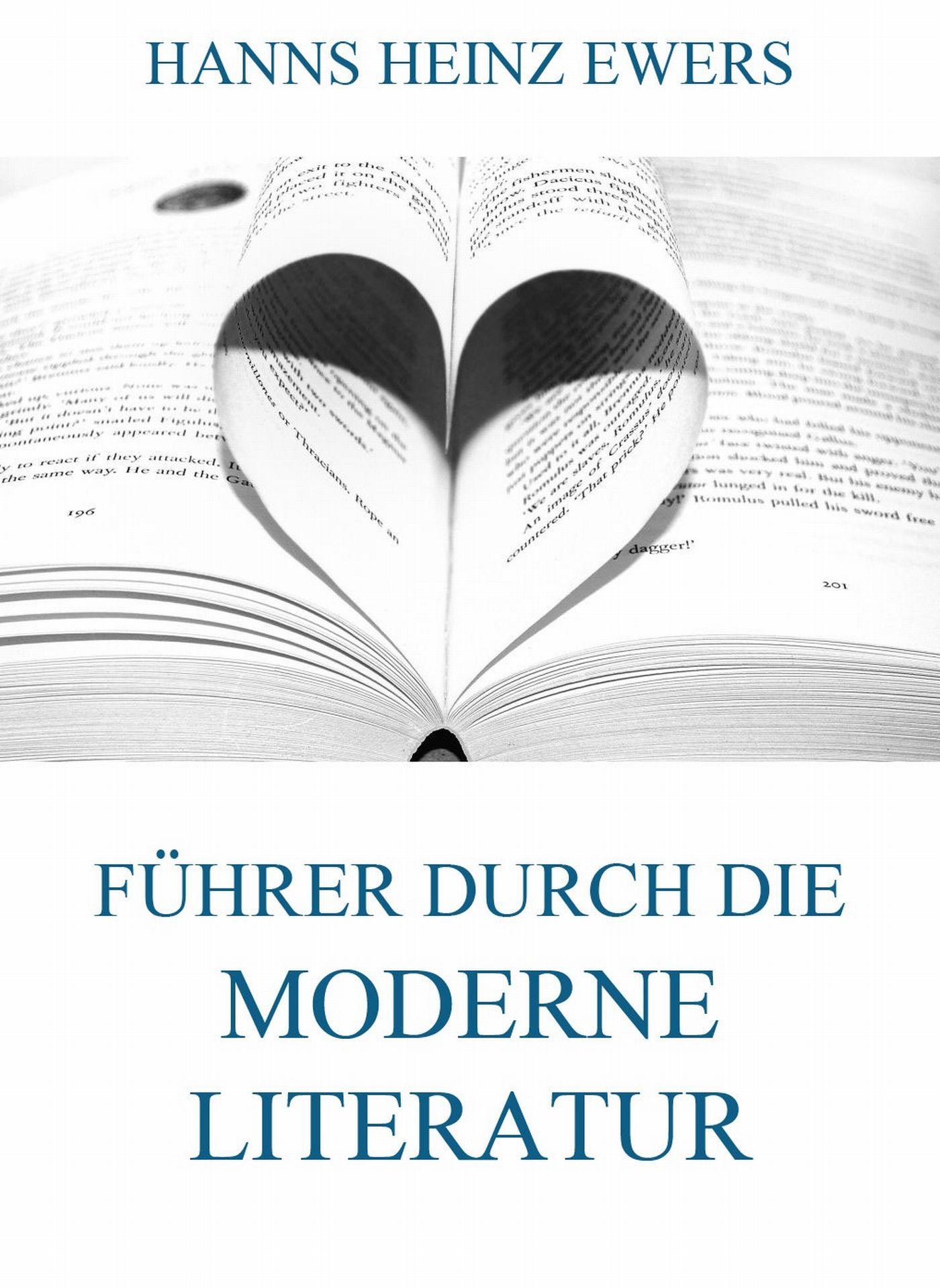 Hanns Heinz Ewers Führer durch die moderne Literatur hanns heinz ewers the spider golden deer classics