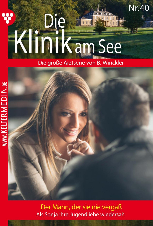 Britta Winckler Die Klinik am See 40 – Arztroman b winckler die klinik am see 19 – arztroman