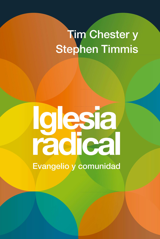 Tim Chester Iglesia radical radical renovations