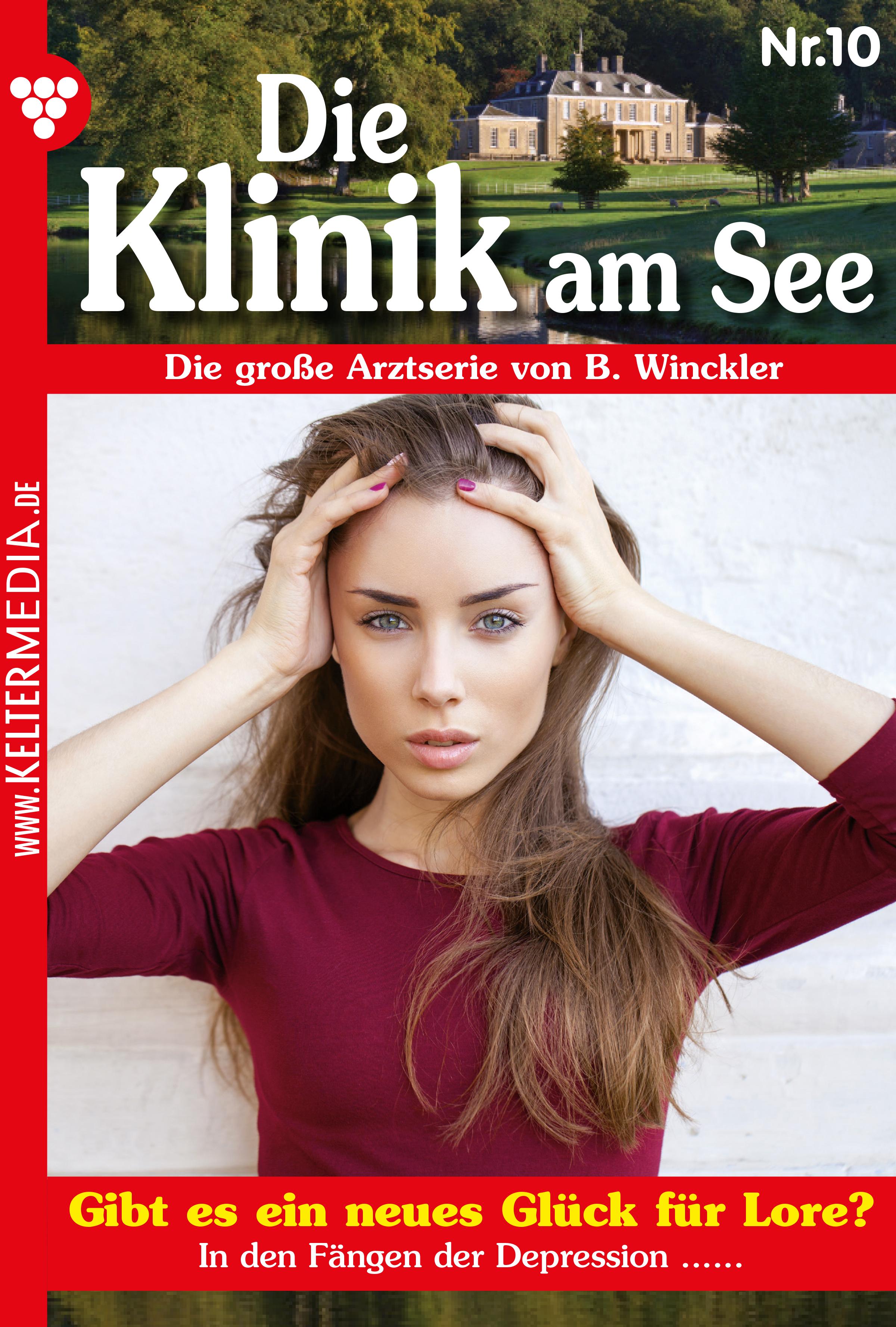 Britta Winckler Die Klinik am See 10 – Arztroman b winckler die klinik am see 19 – arztroman