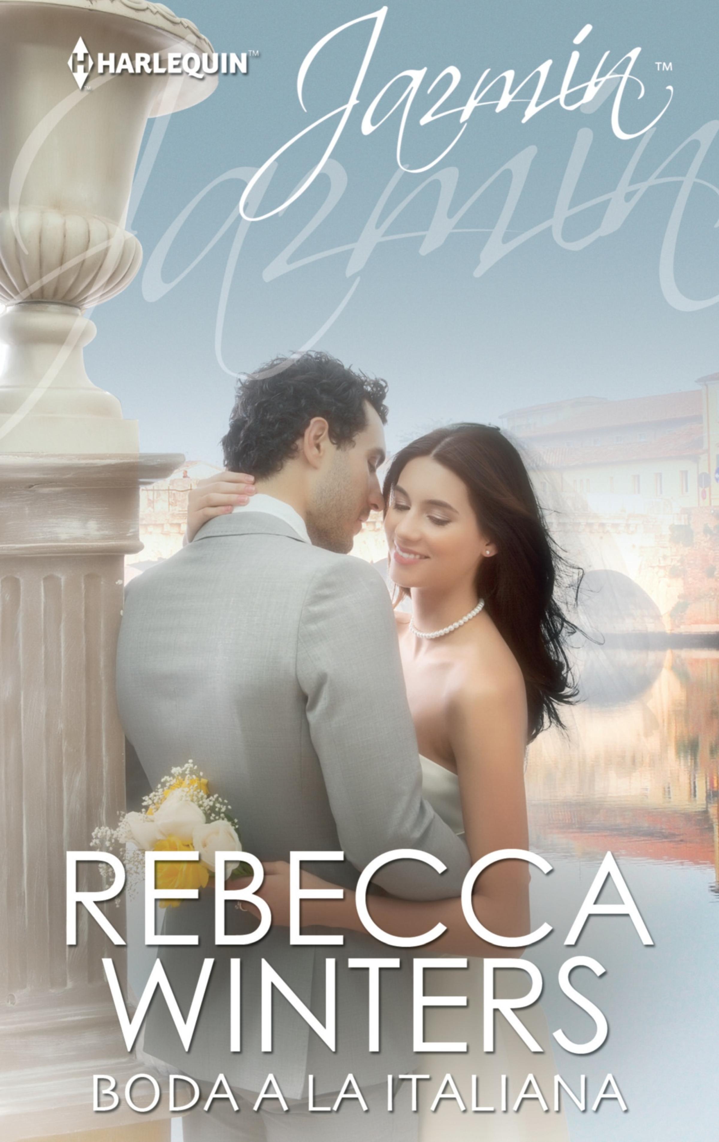 Rebecca Winters Boda a la italiana