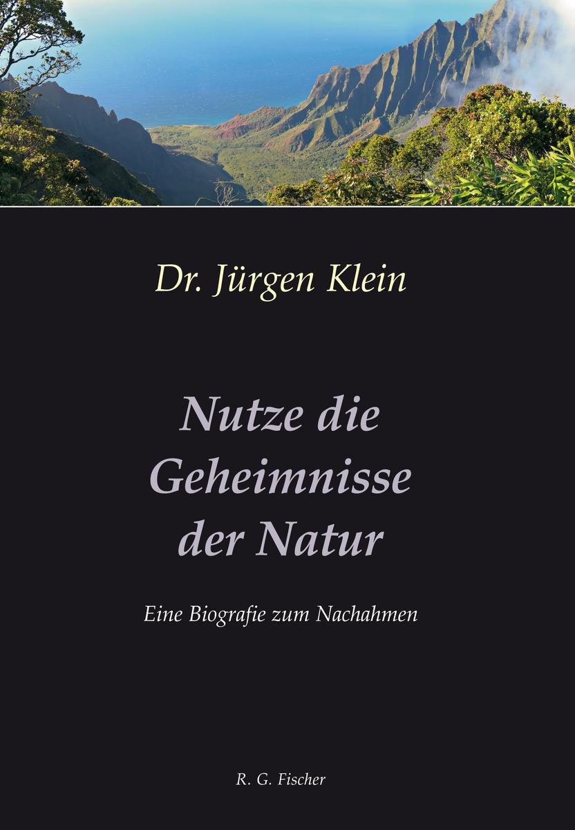 Jurgen Klein Nutze die Geheimnisse der Natur jurgen kraft die erforderliche grundausrustung landlicher raume