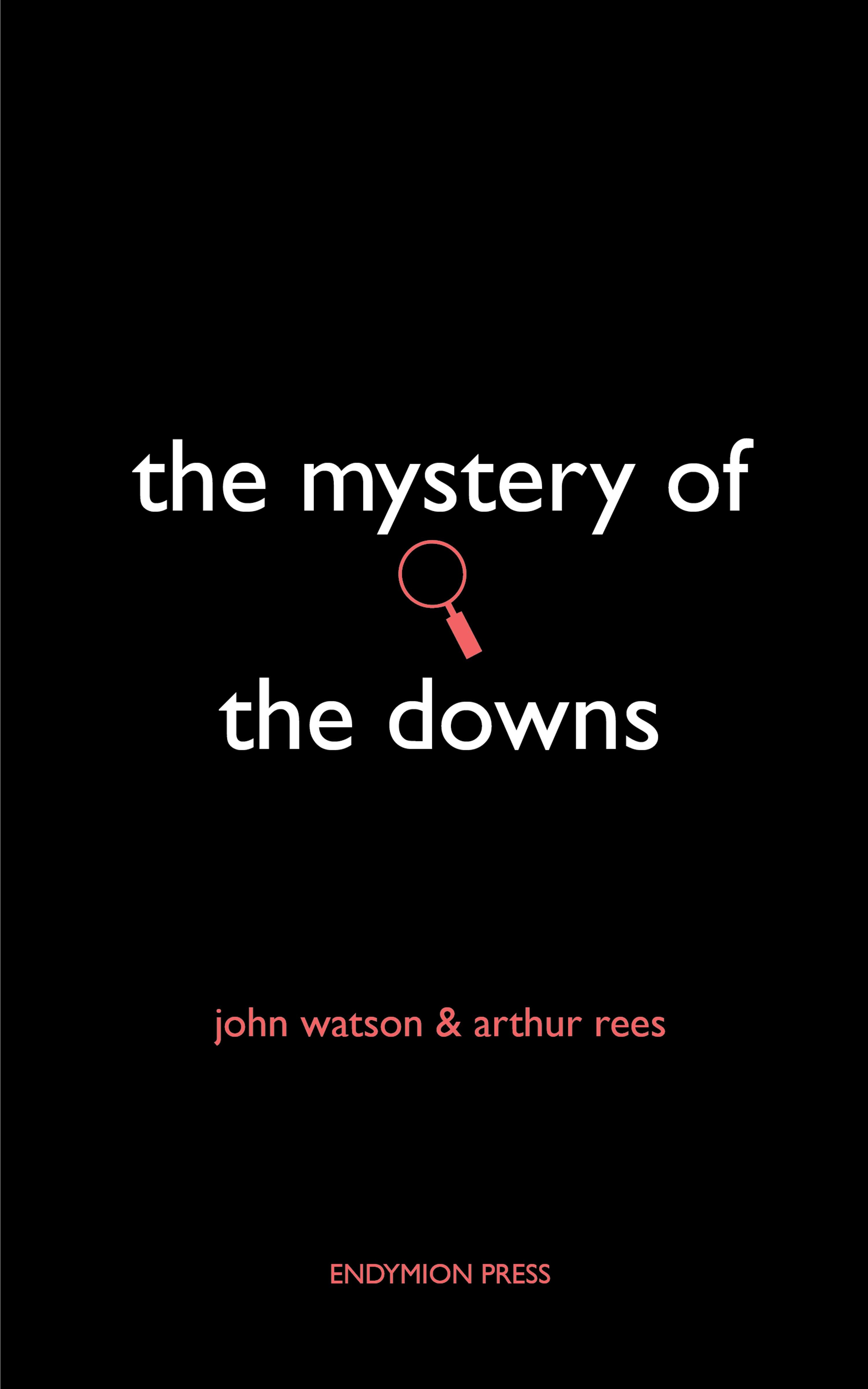 John Watson The Mystery of the Downs ay watson watson air pollution the automobile