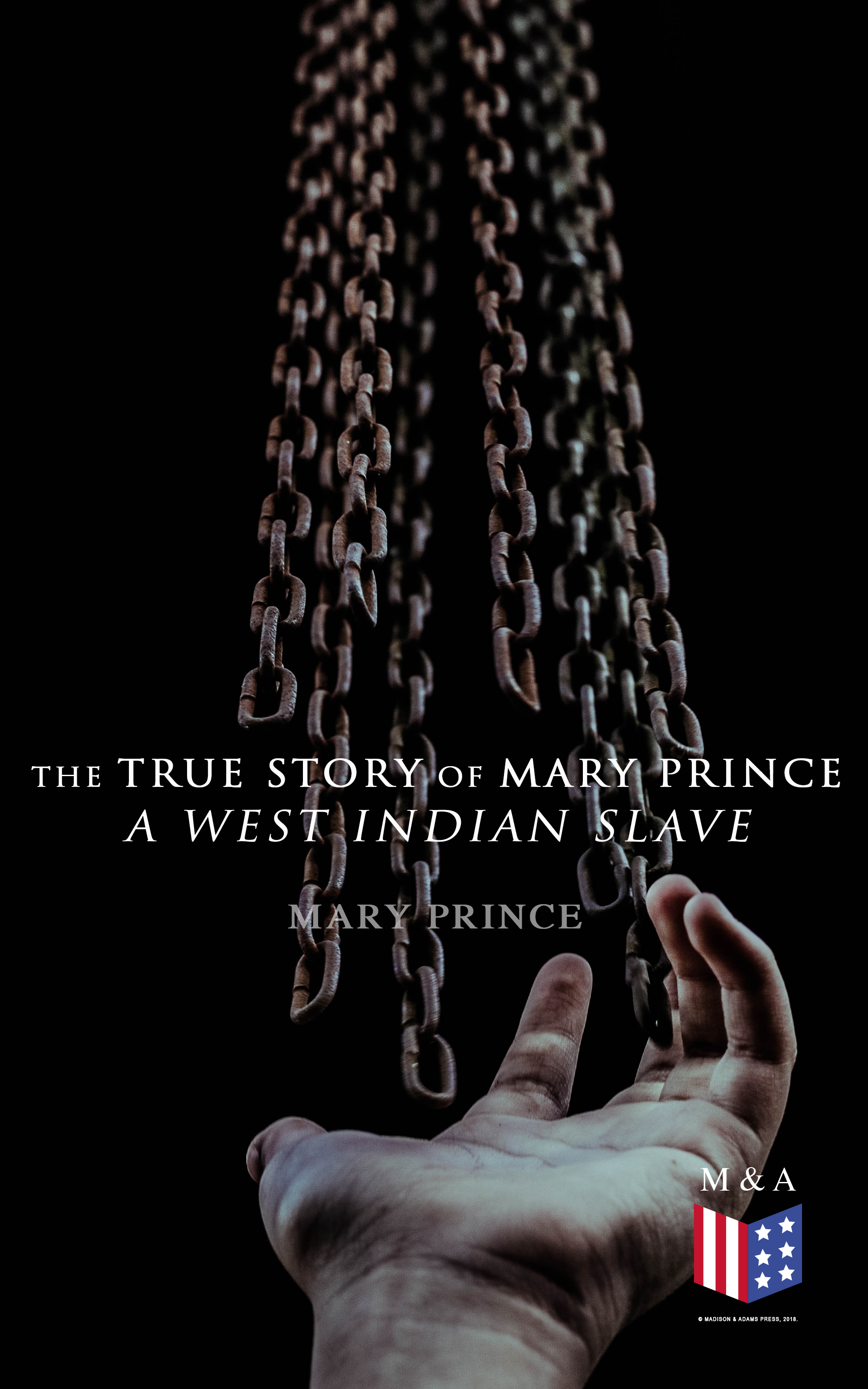 Mary Prince The True Story of Mary Prince, a West Indian Slave mary robinette kowal without a summer