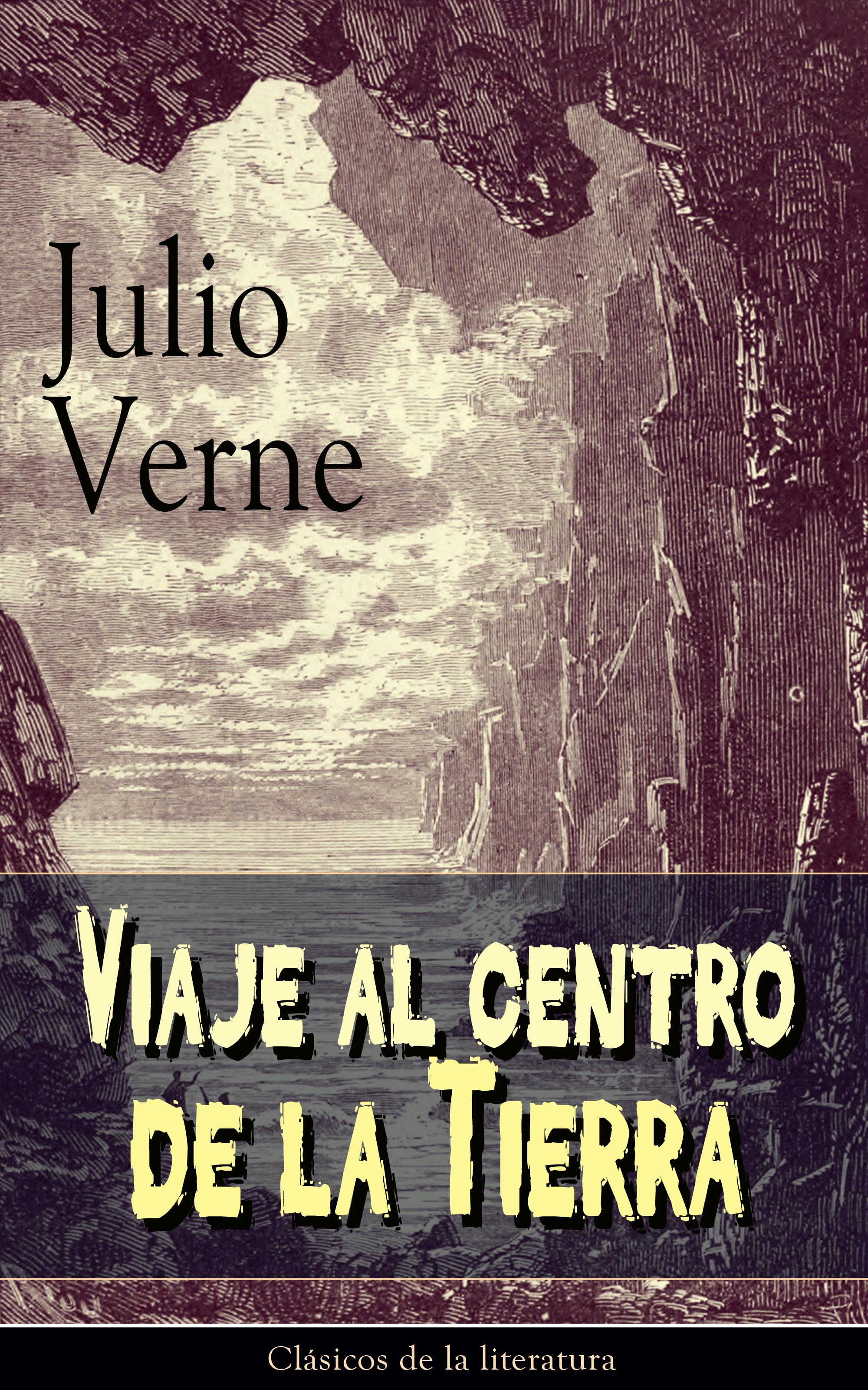 Julio Verne Viaje al centro de la Tierra ibanez b la tierra de todos