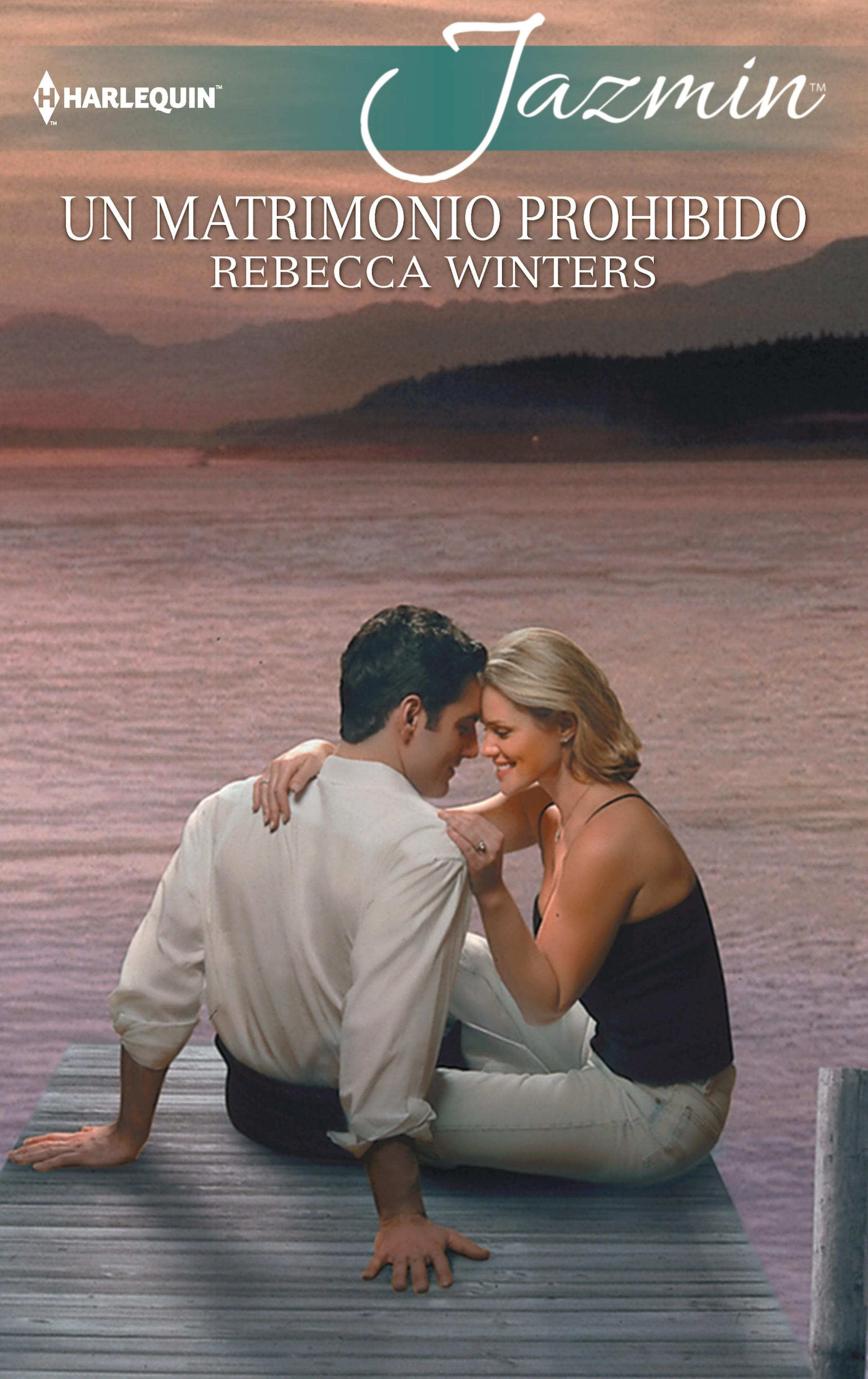 Rebecca Winters Un matrimonio prohibido rebecca winters no wife required